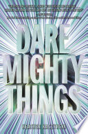Dare Mighty Things Heather Kaczynski Cover