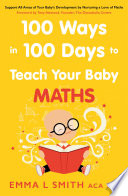 100 Ways In 100 Days To Teach Your Baby Maths