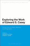 Exploring the Work of Edward S  Casey