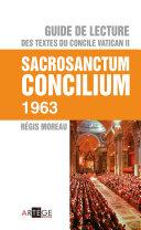 Pdf Guide de lecture des textes du concile Vatican II, Sacrosanctum Concilium Telecharger