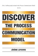 Pdf Discover the Process Communication Model® Telecharger