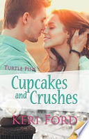 Cupcakes and Crushes