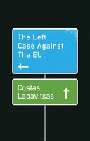 Pdf The Left Case Against the EU