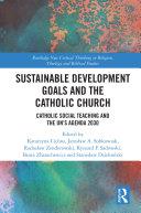 Sustainable Development Goals and the Catholic Church