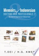 Memoirs of Indonesian Doctors and Professionals 2