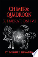 Chimera  Quadroon  Generation Iv