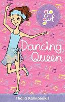 Go Girl: Dancing Queen