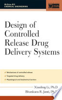 Design of Controlled Release Drug Delivery Systems