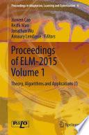 Proceedings of ELM-2015 Volume 1