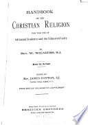 Handbook of the Christian Religion for the Use of Advanced Students and the Educated Laity