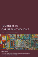 Journeys in Caribbean Thought: The Paget Henry Reader