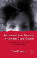Representations of Femininity in American Genre Cinema [Pdf/ePub] eBook