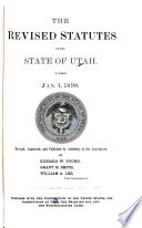 The Revised Statutes of the State of Utah in Force Jan  1  1898 Book