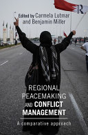 Regional Peacemaking and Conflict Management