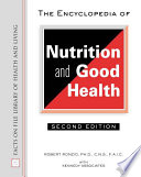 The Encyclopedia Of Nutrition And Good Health Book