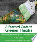 A Practical Guide to Greener Theatre