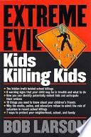 Extreme Evil Kids Killing Kids