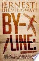 By Line Ernest Hemingway