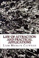 Pdf Law of Attraction and Practical Applications