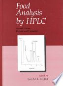 Food Analysis by HPLC, Second Edition