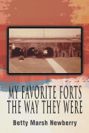 MY FAVORITE FORTS – THE WAY THEY WERE