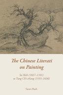 The Chinese Literati on Painting