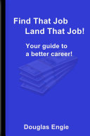 Find That Job Land That Job!