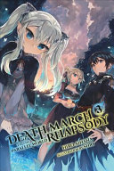 Death March to the Parallel World Rhapsody  Vol  3  light novel