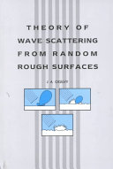 Theory of Wave Scattering From Random Rough Surfaces,
