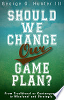 Should We Change Our Game Plan