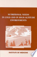 Nutritional Needs in Cold and High Altitude Environments Book