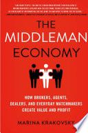 The Middleman Economy