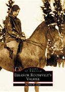 Eleanor Roosevelt s Valkill