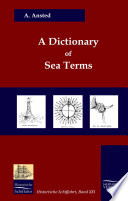 A Dictionary Of Sea Terms 1933
