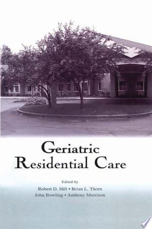 Download Geriatric Residential Care Free Books - Read Books
