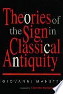 Theories of the Sign in Classical Antiquity