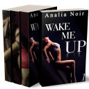 Wake Me Up (L'INTÉGRALE): (Roman Érotique, Milliardaire, Domination, Initiation, Alpha Male) Pdf/ePub eBook