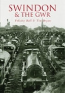Swindon   the GWR