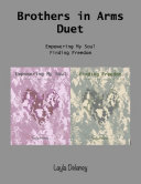 Brothers In Arms Duet: Empowering My Soul & Finding Freedom Pdf/ePub eBook