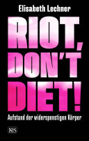 Riot, don't diet! Pdf/ePub eBook