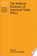 The Political Economy of American Trade Policy