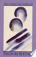 Theodore Roethke Books, Theodore Roethke poetry book