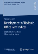 Development of Hedonic Office Rent Indices