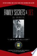 FAMILY SECRETS & LIES
