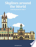 Skylines around the World Coloring Book for Kids 1