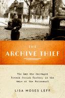 The Archive Thief Pdf/ePub eBook