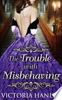 The Trouble With Misbehaving Book