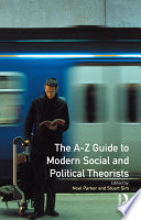 A-Z Guide to Modern Social and Political Theorists