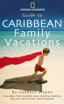 Guide to Caribbean Family Vacations