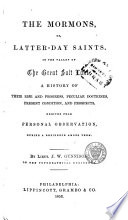 The Mormons, Or, Latter-day Saints, in the Valley of the Great Salt Lake
